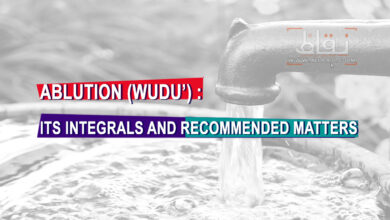 ABLUTION (WUDU') : ITS INTEGRALS AND RECOMMENDED MATTERS